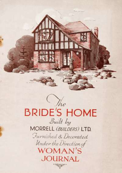 The Bride's Home built by Morrell (Builders) Ltd furnished & decorated under the direction of Woman's Journal