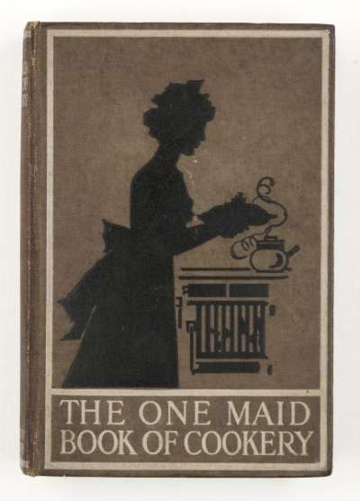 The One Maid Book of Cookery