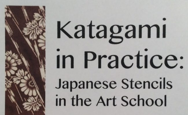 Katagami in Practice: Japanese Stencils in the Art School