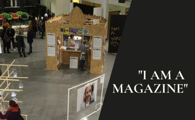 """I Am A Magazine"""